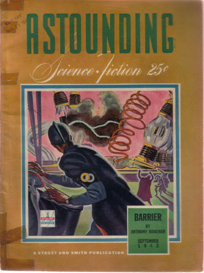 Image for Astounding Science Fiction, September 1942, Vol. 30, # 1 ( Stories Include: The Barrier; Nerves; With Flaming Swords; The Twonky; Pride; Starvation ) ( Pulp Magazine Stories ).