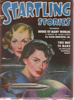 Image for Startling Stories Pulp Magazine, Volume 24, # 1, September 1951, House of many Worlds; This Way to Mars; The Masquerade on Dicantropus; Yes, Sir; The White Fruit of Banaldar; The Last Story )