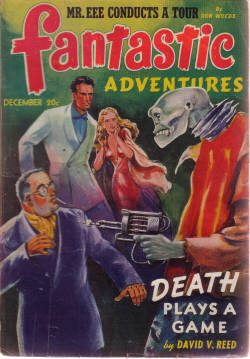Image for Fantastic Adventures Pulp Magazine, Volume 3, # 10, December 1941 ( Death Plays a Game; Mr EEE Conducts a Tour; the Reformation of Joseph Reed; the Beauty and the Beasties; Rewbarb's Remarkable Radio; People of the Pyramids )