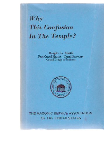 Image for Why This Confusion in the Temple? ( Masonic / Masons / Freemasons )