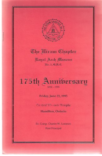 Image for The Hiram Chapter, Royal Arch Masons, No. 2, 175th Anniversary 1820 - 1995 --- Friday, June 23, 1995 --- Hamilton, Ontario