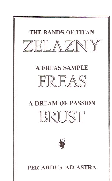 Image for Per Ardua Ad Astra:  A Dream of Passion (Brust) / The Bands of Titan ( Zelazny) / A Freas Sample ( Freas)---- signed limited Edition (with original envelope)