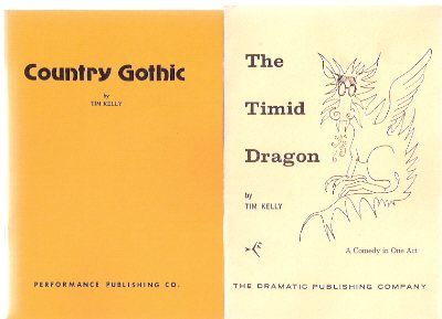 Image for Country Gothic - a One Act Play ---with The Timid Dragon:  A Comedy in One act ---2 Volumes ---by Tim Kelly