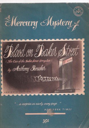 Image for Blood on Baker Street:  A Mercury Mystery ---by Anthony Boucher (AKA:  The Case of the Baker St. Irregulars  )