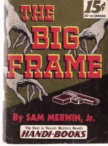 Image for The Big Frame ---by Sam Merwin Jr