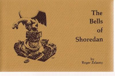 Image for The Bells of Shoredan ---by Roger Zelazny