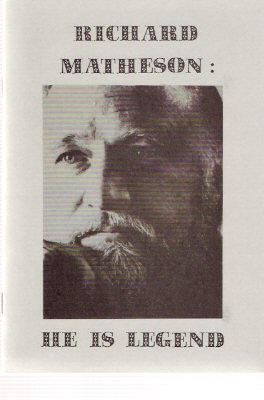 Image for Richard Matheson: He Is Legend an Illustrated Bio-Bibliography ----- Signed By Rathbun (includes:  the Genesis of DUEL )