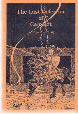 Image for The Last Defender of Camelot ---by Roger Zelazny  ---a Signed Copy