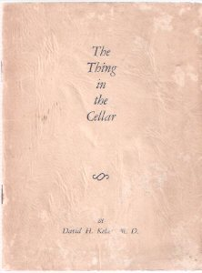 Image for The Thing in the Cellar ---Signed By David Keller ---The BIZARRE SERIES
