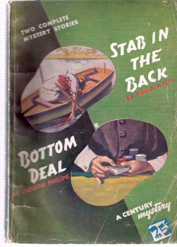 Image for Bottom Deal ---by Judson Philips ---bound with Stab in the Back  ---by Philip Wylie