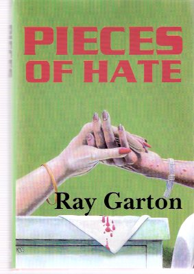 Image for Pieces of Hate ---by Ray Garton - a Signed Copy (includes:  A gift from Above; Choices; Pieces; Cat Hater; Bad Blood; Ophilia Raphaeldo; The Devil's Music; Bait; God's Work )