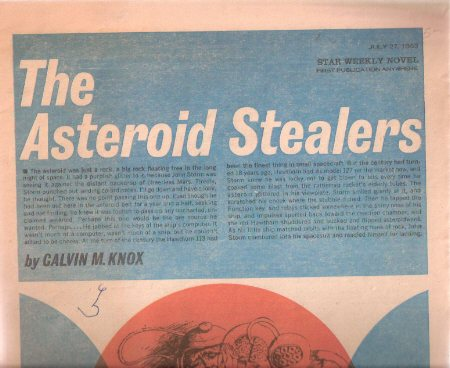 Image for The Asteroid Stealers:  Toronto Star Weekly Novel, July 27th, 1963 (later Released as ONE of OUR ASTEROIDS is MISSING )
