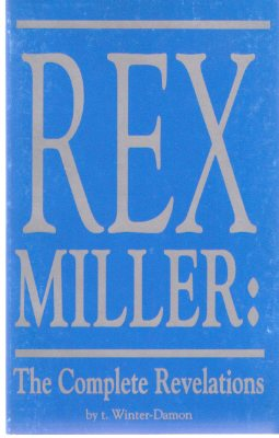 Image for REX MILLER:  The complete Revelations ---by t Winter-Damon ( Signed By Winter-Damon and Rex Miller )
