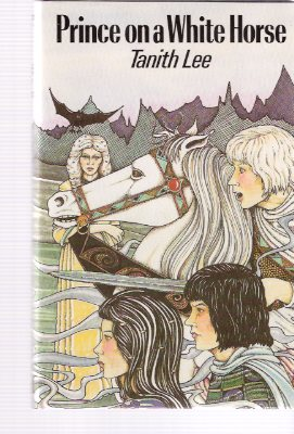 Image for Prince on a White Horse ---by Tanith Lee
