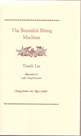 Image for The Beautiful Biting Machine ---by Tanith Lee -a Signed Copy (with the CHEAP STREET Prospectus )
