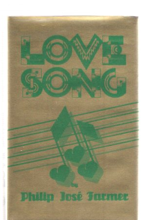 Image for Love Song - a Gothic Romance ---by Philip Jose Farmer -a Signed Copy