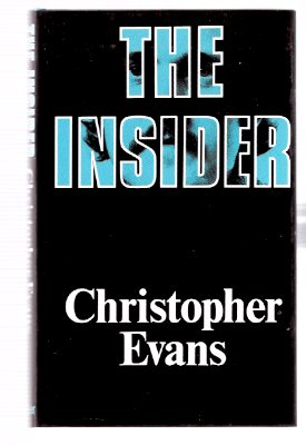 Image for The Insider ---by Christopher Evans -a signed Copy