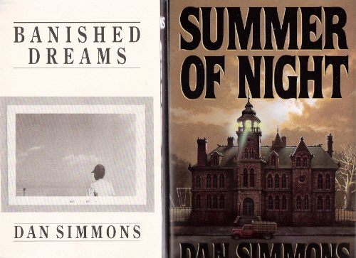 Image for Banished Dreams ---by Dan Simmons ---a signed Copy ---with Summer of Night  ---by Dan  Simmons ( 2 Volumes )