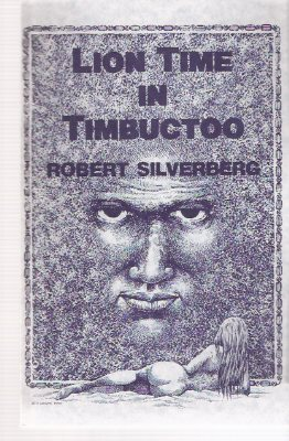 Image for Lion Time in Timbuctoo ---by Robert Silverberg -a signed Copy