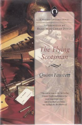 Image for The Flying Scotsman ---by Quinn Fawcett:  A Mycroft Holmes novel ---signed By Chelsea Quinn Yarbro