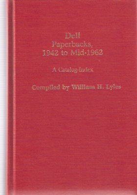 Image for Dell Paperbacks 1942 to Mid 1962:  A Catalog-Index ( Catalogue-Index )