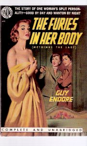Image for The Furies in Her Body ---by Guy Endore ( AKA:  Methinks the Lady / Nightmare )