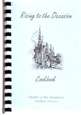 Image for Rising to the Occasion Cookbook - Church of the Ascension, Hamilton Ontario  ( Cook Book )