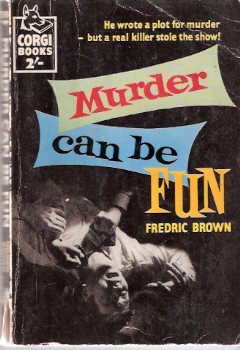 Image for Murder Can be Fun ---by Fredric Brown