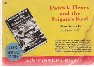Image for Patrick Henry and the Frigate's Keel ---by Howard Fast ( Armed Services Edition / ASE # 787 )