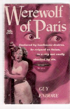 Image for The Werewolf of Paris ---by Guy Endore ( Released as the Movie  Curse of the Werewolf with Oliver Reed in 1961 )