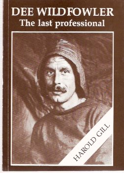 Image for Dee Wildfowler:  The Last Professional ---a Lifetime of Recollections By Harold Gill of Parkgate 1883 - 1961 ( The River Dee )
