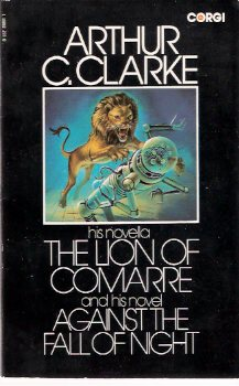 Image for The Lion of Comarre ---and His novel, Against the Fall of Night  ---by Arthur C Clarke ---a signed Copy