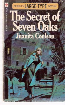Image for The Secret of Seven Oaks ---by Juanita Coulson ( Gothic Romance )( 7 )