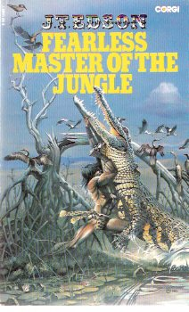 Image for Fearless Master of the Jungle ---book 4 of the Bunduki Series  ( Bunduki and Dawn --- Adopted Great-Granddaughter and Adopted Son of Lord Greystoke, Tarzan of the Apes )