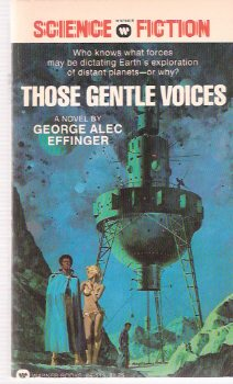 Image for Those Gentle Voices -by George alec Effinger --a Signed Copy
