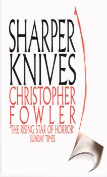 Image for Sharper Knives ---by Christopher Fowler