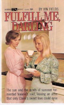 Image for Fulfill Me Darling -by Vin Fields ( Lesbian / Lesbiana Literature / Content )