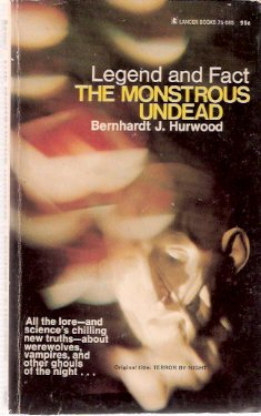 Image for The Monstrous Undead -by Bernhardt J Hurwood