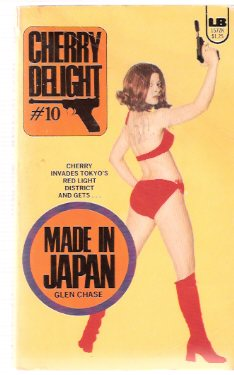 Image for Made in Japan  ---Cherry Delight ---a Sexecutioner Thriller --- # 10