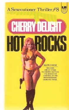 Image for Hot Rocks ---Cherry Delight ---a Sexecutioner Thriller --- # 8