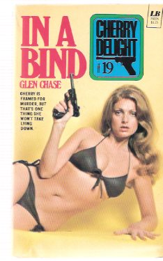 Image for In a Bind ---Cherry Delight ---a Sexecutioner Thriller --- # 19