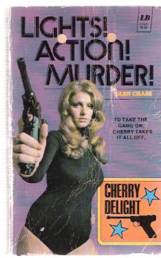 Image for Lights, Action, Murder ---Cherry Delight ---a Sexecutioner Thriller --- #  23