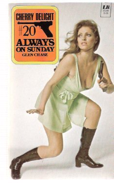 Image for Always on Sunday ---Cherry Delight ---a Sexecutioner Thriller --- # 20