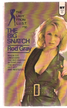 Image for The Big Snatch:  The Lady from L.U.S.T. # 16  ( LUST )( Eve Drum - Agent Oh Oh Sex )