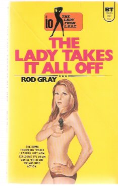 Image for The Lady Takes it All Off:  The Lady from L.U.S.T. # 10  ( LUST )( Eve Drum - Agent Oh Oh Sex )