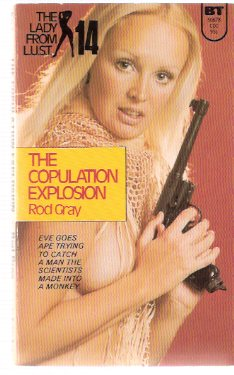 Image for The Copulation Explosion:  The Lady from L.U.S.T. # 14 ( LUST )( Eve Drum - Agent Oh Oh Sex )