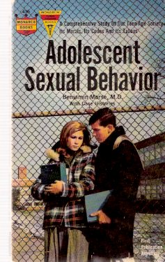 Image for Adolescent Sexual Behavior -A comprehensive Study of Our Teen-Age society and Its Morals, its Codes, Its Taboos