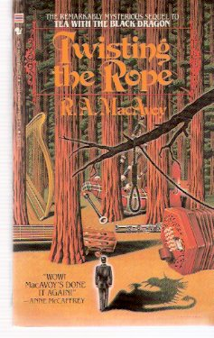 Image for Twisting the Rope -by R A MacAvoy --a signed Copy