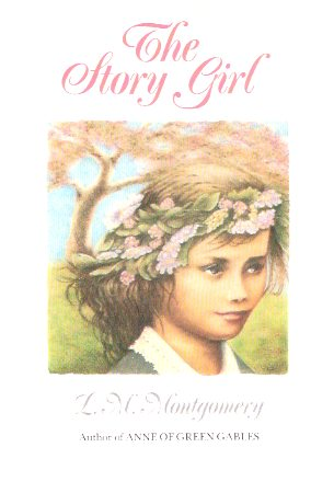 Image for The Story Girl ---by Lucy Maud Montgomery