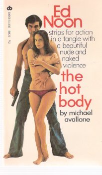 Image for The Hot Body ---an Ed Noon Mystery  -by Michael Avallone
